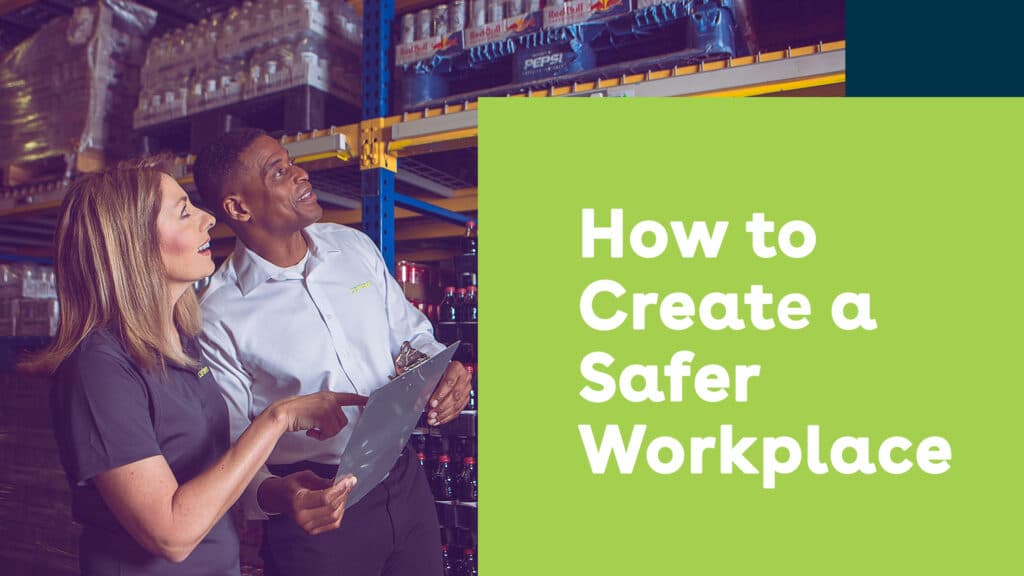 How to Create a Safer Workplace