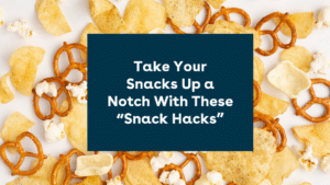 Snack Hacks with Canteen Snack Boxes