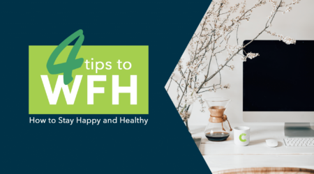 4 tips to WFH: How to stay happy and healthy