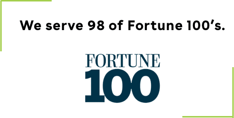We serve 98 of Fortune 100's